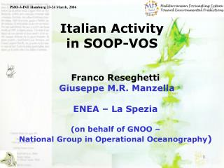 Italian Activity  in SOOP-VOS