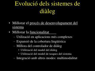 Evolució dels sistemes de diàleg