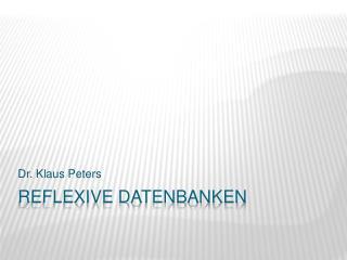 Reflexive Datenbanken