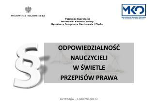 Ciechanów , 13 marca 2013 r.