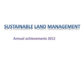 Sustainable Land  M anagement