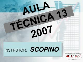AULA TÉCNICA 13  2007