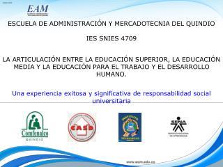 Una experiencia exitosa y significativa de responsabilidad social universitaria