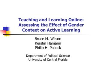Teaching and Learning Online: Assessing the Effect of Gender Context on Active Learning