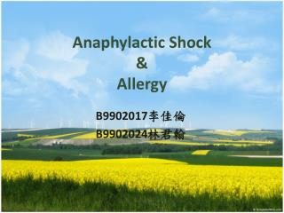 Anaphylactic Shock  &  Allergy