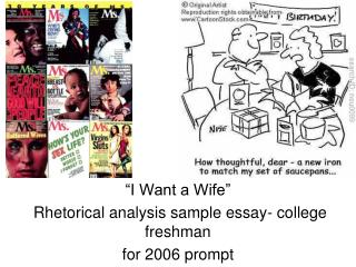 """I Want a Wife""  Rhetorical analysis sample essay- college freshman for 2006 prompt"