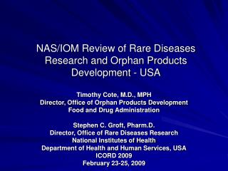 NAS/IOM Review of Rare Diseases Research and Orphan Products Development - USA