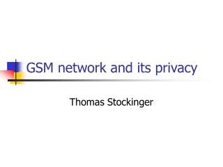 GSM network and its privacy