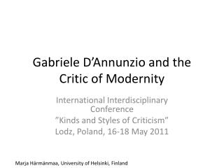 Gabriele  D'Annunzio and the Critic of Modernity