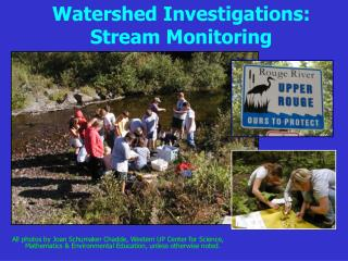 Watershed Investigations: Stream Monitoring