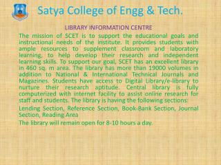 Satya  College of  Engg  & Tech.