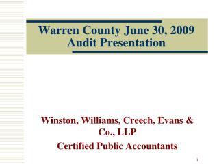 Warren County June 30, 2009 Audit Presentation