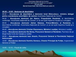 09:30 – 10:05 - Sesiunea de deschidere