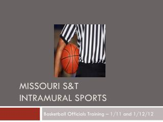 Missouri S&T Intramural sports