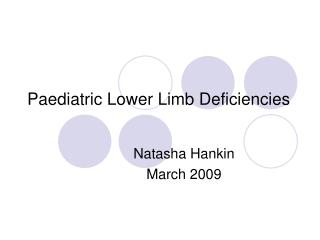 Paediatric Lower Limb Deficiencies