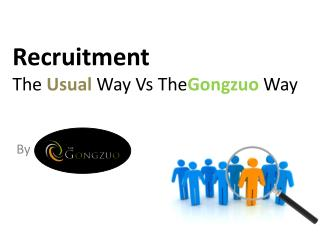 TheGongzuo Recruitment Process