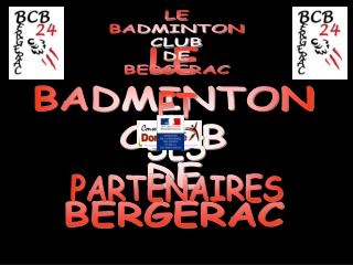 LE BADMINTON CLUB DE BERGERAC