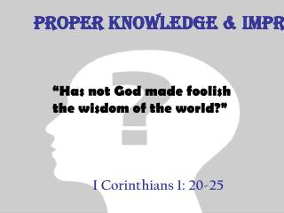 I Corinthians 1: 20-25