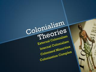 Colonialism Theories