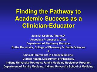 Finding the Pathway to Academic Success as a Clinician-Educator