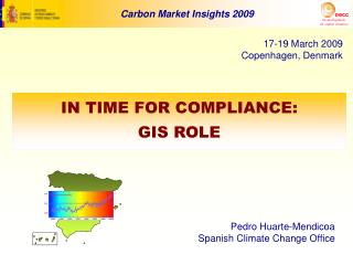 IN TIME FOR COMPLIANCE: GIS ROLE