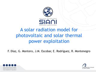 A solar radiation model for photovoltaic and solar thermal  power exploitation