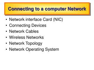 Connecting to a computer Network