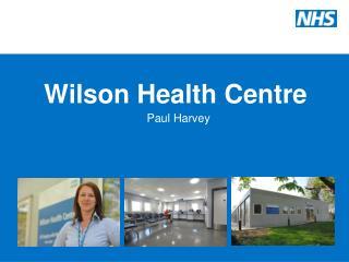 Wilson Health Centre