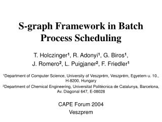 S-graph  F ramework in  B atch  P rocess  S cheduling