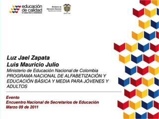 Luz Jael Zapata Luis Mauricio Julio  Ministerio  de Educación  Nacional  de Colombia