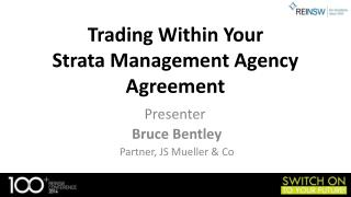 Trading Within Your  Strata Management Agency Agreement