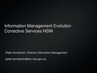 Information Management Evolution Corrective Services NSW