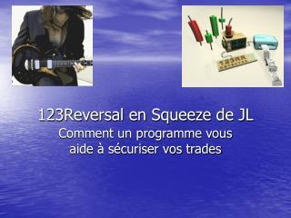 123Reversal en Squeeze de JL