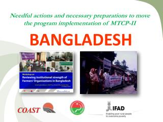 Needful actions and necessary preparations to move the program implementation of MTCP-II
