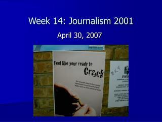 Week 14: Journalism 2001