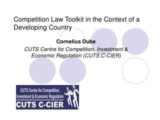 Competition Law Toolkit in the Context of a Developing Country