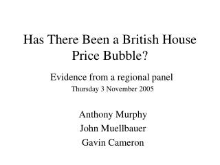 Has There Been a British House Price Bubble?