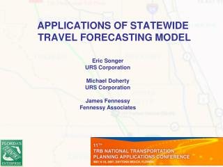 APPLICATIONS OF STATEWIDE  TRAVEL FORECASTING MODEL