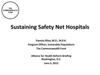 Sustaining Safety Net Hospitals