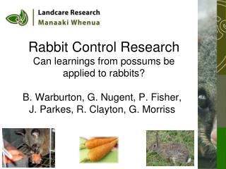 Rabbit Control Research Can learnings from possums be applied to rabbits?