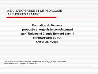 A.E.U. D�EXPERTISE ET DE PEDAGOGIE  APPLIQUEES A LA FMC*