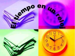 El tiempo en un reloj