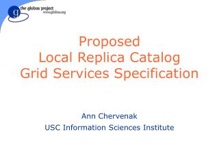 Proposed  Local Replica Catalog  Grid Services Specification