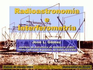 Radioastronomía e Interferometría