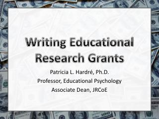 Writing Educational  Research Grants