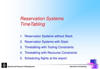 Reservation Systems TimeTabling