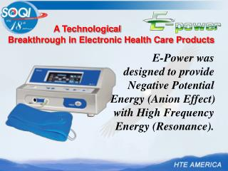 A Technological  Breakthrough in Electronic Health Care Products
