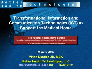 Transformational Information and Communication Technologies (ICT) to Support the Medical Home