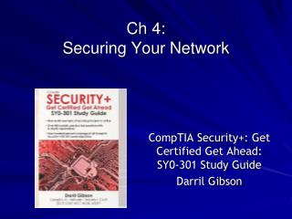 Ch 4:  Securing Your Network