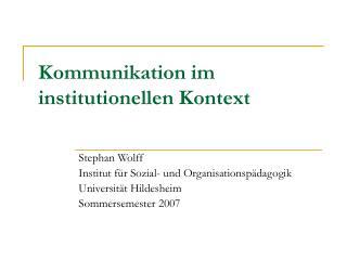 Kommunikation im institutionellen Kontext
